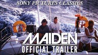 Maiden Trailer