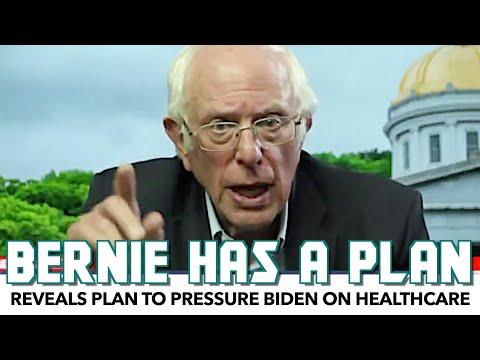 Bernie Reveals Plan To Pressure Biden Admin On Healthcare