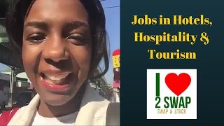 Jobs in Hotels, Hospitality & Tourism
