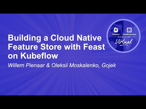 Image thumbnail for talk Building a Cloud Native Feature Store with Feast on Kubeflow