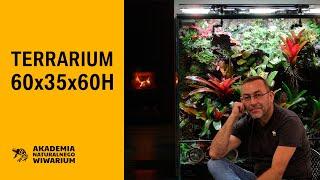 Terrarium 60 x 35 x 60H - Akademia Naturalnego Wiwarium