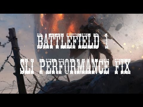Low FPS - Stutter fixes - (mostly SLI users) — Battlefield