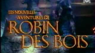 Generique - Les Nouvelles Aventures de Robin des Bois - Générique
