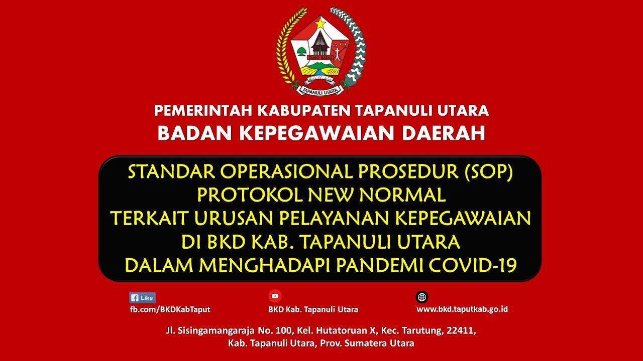 Standar Operasional (SOP) Protokol New Normal Urusan Pelayanan Kepegawaian di BKD Kab. Taput Dalam Menghadapi Covid-19