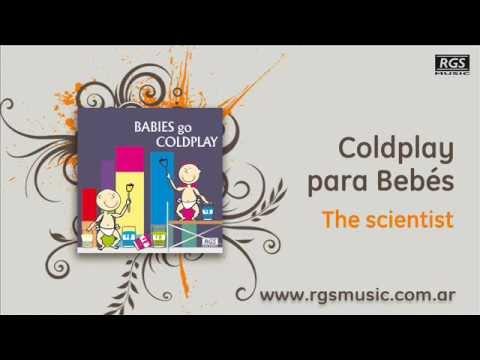 Coldplay para Bebés – The scientist