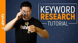 Keyword Research Tutorial: From Start to Finish (2019)