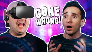 VR GAME GONE WRONG!