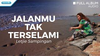 Jalan Mu Tak Terselami - Letjie Sampingan (Audio Full Album)