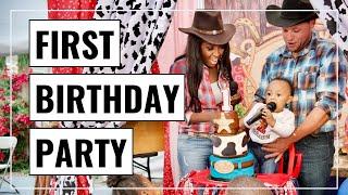 KAI'S FIRST BIRTHDAY PARTY   Wild West Theme Party!   SAHM - ABIE K