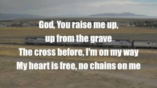 No chains on me Chris Tomlin