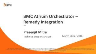 BAO:  Remedy Integration