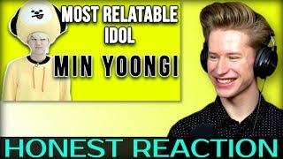 HONEST REACTION To Most Relatable Idol Ever   BTS Min Yoongi (민윤기)
