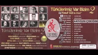 Arzusun Çektiğim, Oğuz Aksaç   Türkülerimiz Var Bizim 2