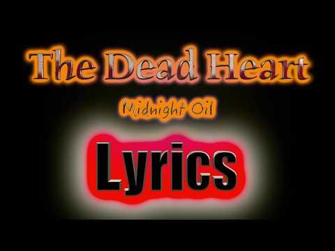 The Dead Heart (lyrics) Midnight Oil