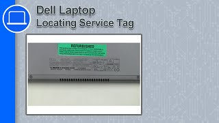 Locating Service Tag on a Dell Laptop