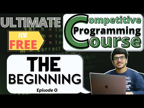 Ultimate Competitive Programming Course for FREE: The Beginning ...