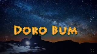 bhutanese song Doro bum lyrics