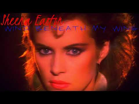 Sheena Easton - Wind Beneath My Wings