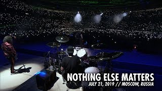 Metallica: Nothing Else Matters (Moscow, Russia   July 21, 2019)