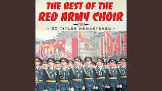 National Anthem Of The USSR - The Red Army Choir [Download