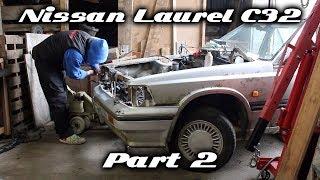 Nissan Laurel C32 Build Part 2