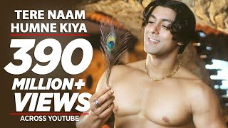 Tere Naam Humne Kiya Hai Full Song | Tere Naam | Salman