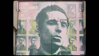 Liam Gallagher - The River (Why Me? Why Not)