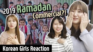 Korean girls react to 2019 Ramadan commercial for the first time! l Blimery