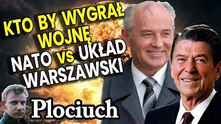 Co By Było Gdyby Wybuchła Wojna NATO vs UKŁAD WARSZAWSKI Rosja! Kto By Wygrał? Plociuch Historia PRL