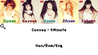 4Minute - Canvas Color Coded [Han|Rom|Eng Lyrics]