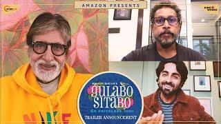 Gulabo Sitabo - Trailer Announcement | Amitabh Bachchan, Ayushmann Khurrana | Shoojit Sircar