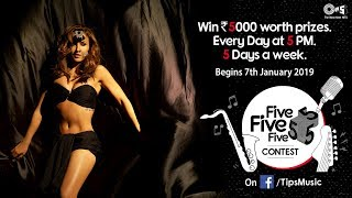 Tips Five Five Five Contest | Chamma Chamma Promo | Bollywood Song Contest