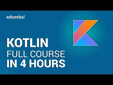 Kotlin Full Course - Learn Kotlin in 4 Hours   Kotlin Tutorial   Kotlin Android Tutorial   Edureka
