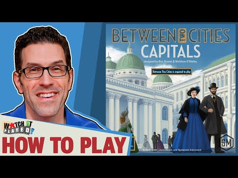 Between Two Cities: Capitals - How To Play, by Watch It Played
