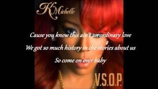 K.Michelle V.S.O.P Lyrics