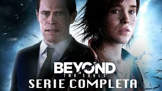 Beyond Two Souls (serie completa)