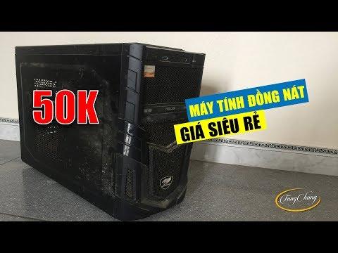 ⚡ SỐC: Máy tính cũ giá đồng nát siêu rẻ 50k ???