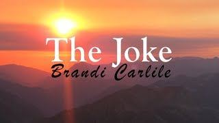 Gambar cover Brandi Carlile - The Joke (Lyric Video)