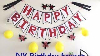 DIY Easy Homemade Birthday Banner | ItsSupriyasLife