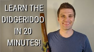 How To Learn the Didgeridoo