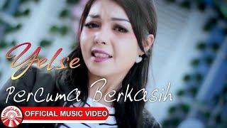 Download lagu Yelse Percuma Berkasih Mp3