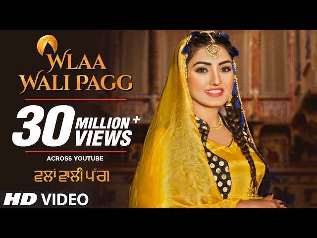 Wlaa Wali Pagg Video Song | Anmol Gagan Maan | Desi Routz | Latest Punjabi Songs 2018