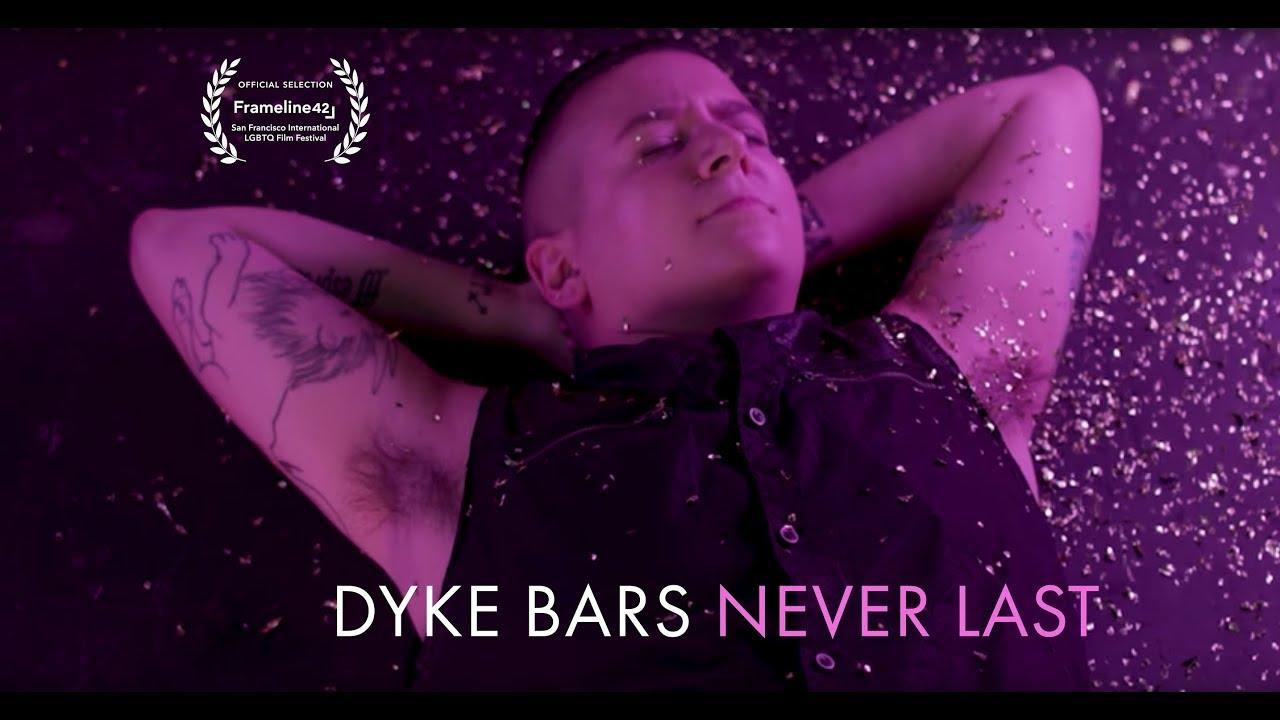 Dyke bars never last / Angelo Duncan / 2018