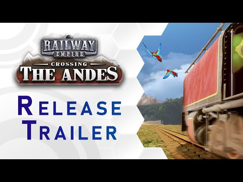 Railway Empire - DLC: Crossing the Andes Trailer (US) thumbnail