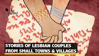 Shock Therapy, Forced Marriage: Life of Small-Town Lesbian Couples | The Quint