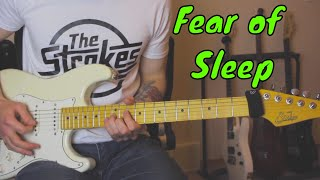 Fear of Sleep by The Strokes (Instrumental Guitar Cover)