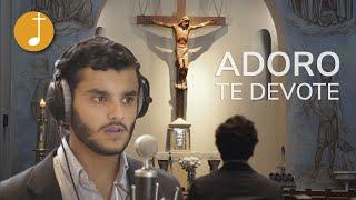 Adoro te devote | Música Católica