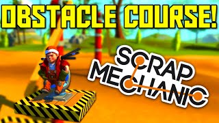 Scrap Mechanic Gameplay - Obstacle Course Community Project (Let's Play Scrap Mechanic)