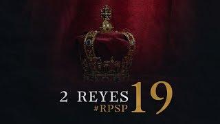 2 REYES 19