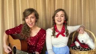 Camille & Haley - Somewhere Over the Rainbow (Judy Garland cover)